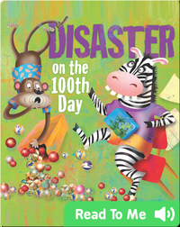 Disaster On The 100th Day