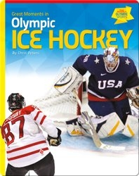 Great Moments in Olympic Ice Hockey