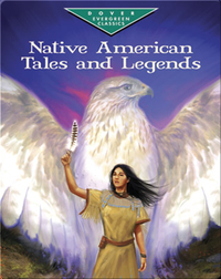 Native American Tales and Legends
