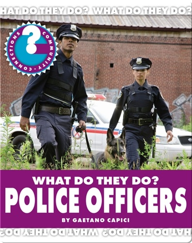 What Do They Do? Police Officers