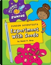 Junior Scientists: Experiment With Seeds