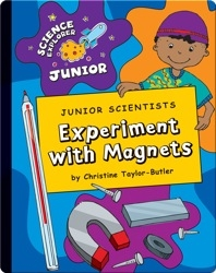 Junior Scientists: Experiment With Magnets