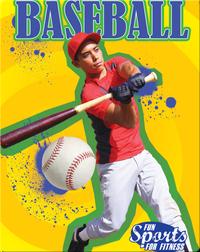 Fun Sports For Fitness: Baseball