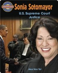 Sonia Sotomayor: U.S. Supreme Court Justice