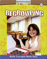 Math Concepts Made Easy: Regrouping