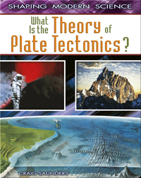 What Is The Theory Of Plate Tectonics?