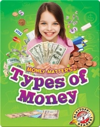 Money Matters: Types Of Money