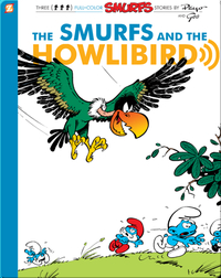 The Smurfs 6: The Smurfs and the Howlibird