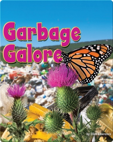 Garbage Galore