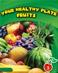 Your Healthy Plate: Fruits