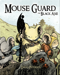 Mouse Guard Vol. #3: The Black Axe