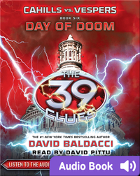 The 39 Clues: Cahills vs. Vespers Book #6: Day of Doom