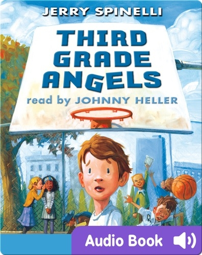 Third Grade Angels | Jerry Spinelli | Epic!: Read Amazing Children's ...