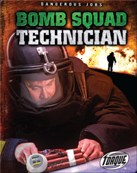 Bomb Squad Technician