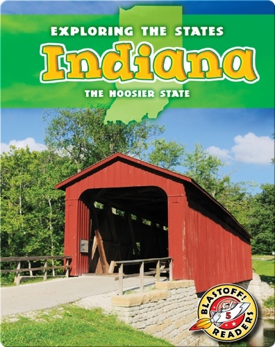 Exploring the States: Indiana