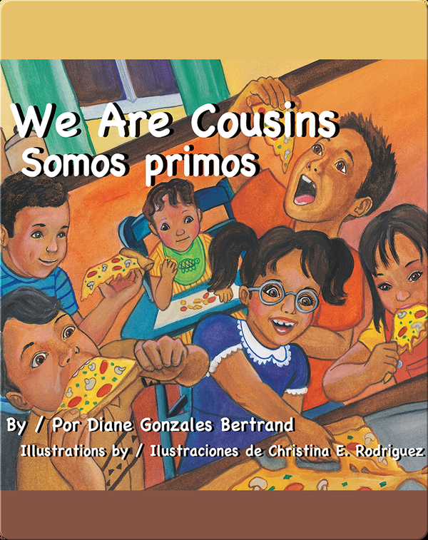 We Are Cousins/Somos Primos