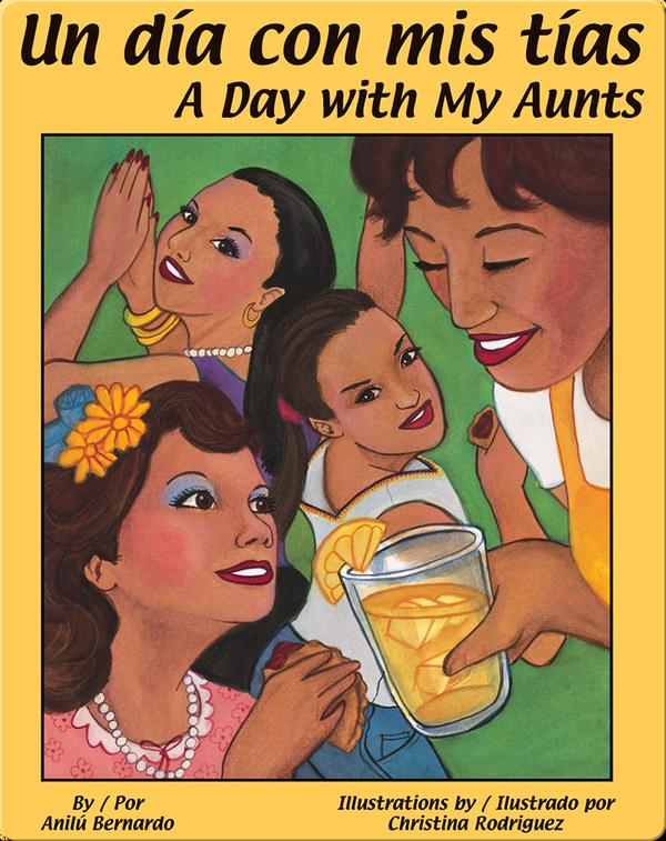 Un día con mis tías/A Day with My Aunts