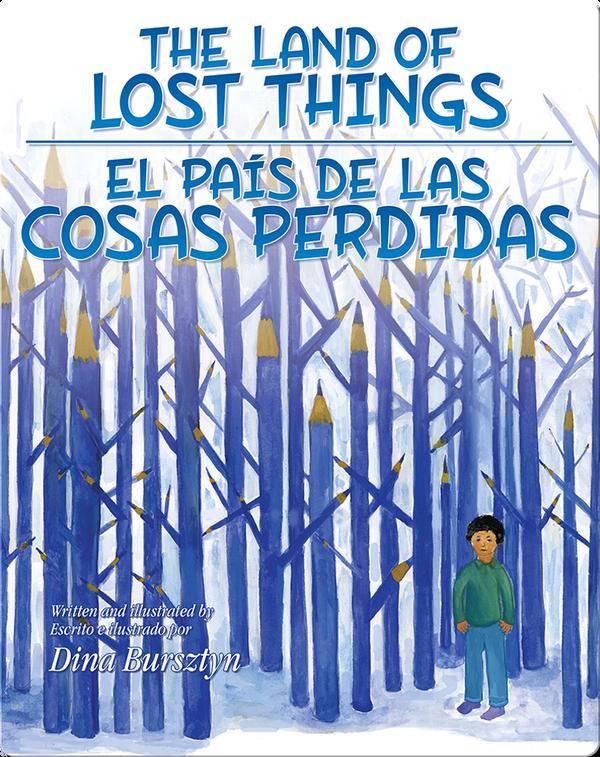 The Land of Lost Things/ El país de las cosas perdidas