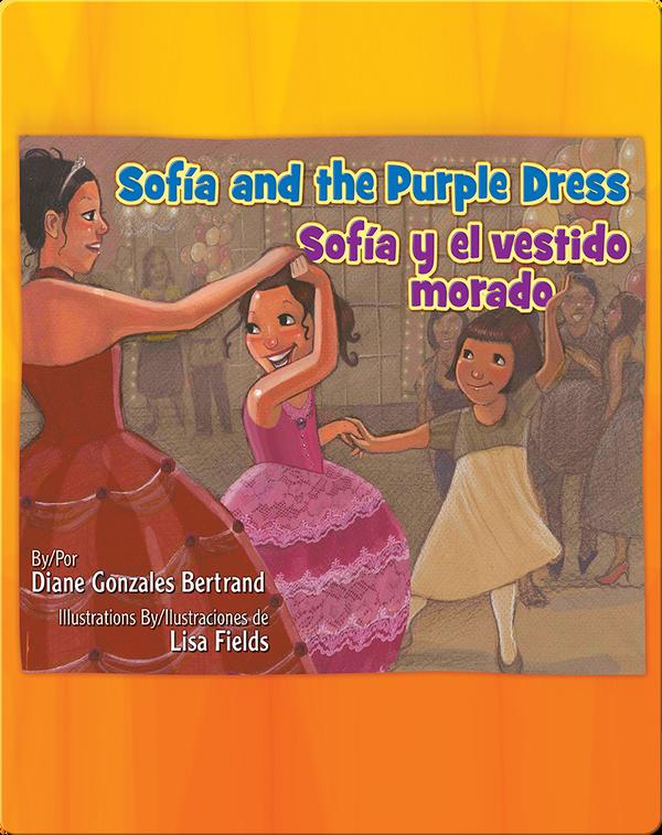 Sofía and the Purple Dress / Sofía y el vestido morado