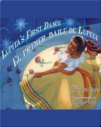 Lupita's First Dance / El primer baile de Lupita