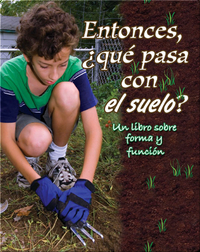 Entonces, ¿qué pasa con el suelo? (So, What About Soil?)