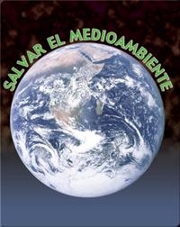 Salvar el Medio Ambiente