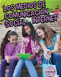 Los medios de comunicación social en Internet