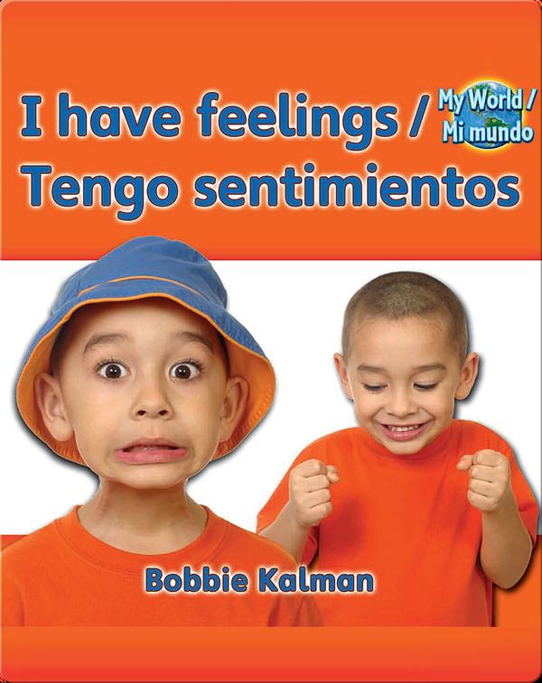 I have feelings / Tengo sentimientos