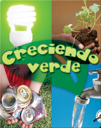 Creciendo verde (Growing Up Green)