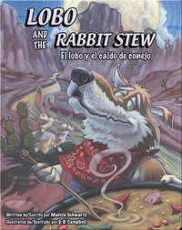 Lobo and the Rabbit Stew / El lobo y el caldo de conejo