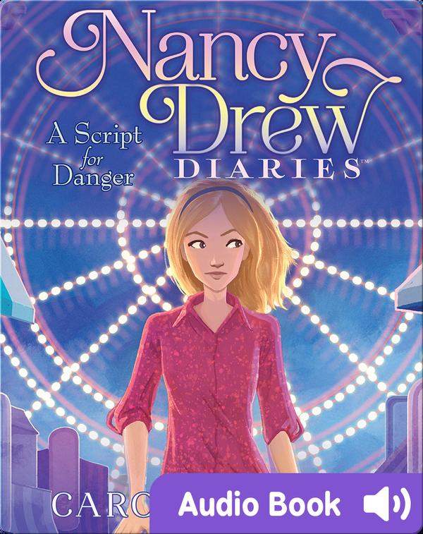 Nancy Drew Diaries #10: A Script for Danger