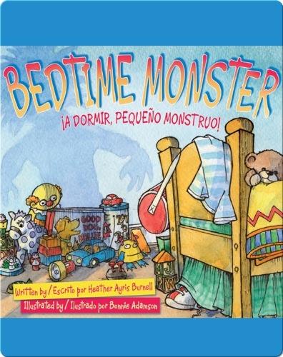 Bedtime Monster / ¡A dormir, pequeño monstruo!