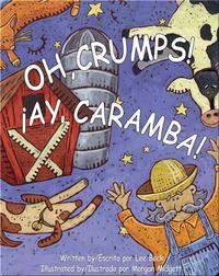 Oh, Crumps! / ¡Ay, caramba!