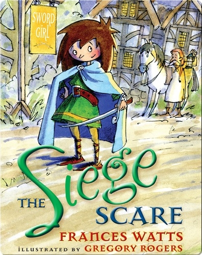 Sword Girl #4: The Siege Scare