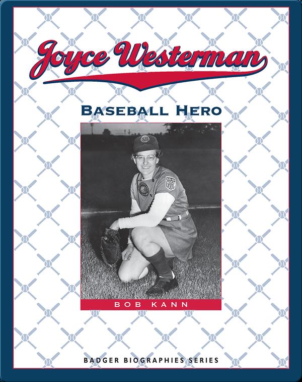 Joyce Westerman: Baseball Hero