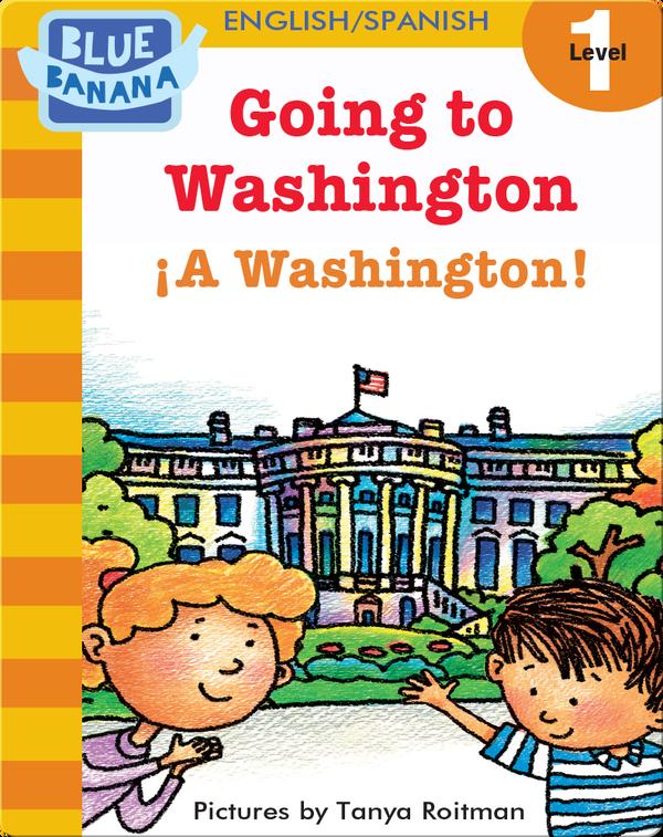 Going to Washington (¡A Washington!)