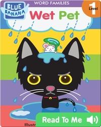 Wet Pet