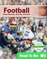 Football: Great Moments, Records, and Facts