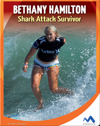 Bethany Hamilton Shark Attack Survivor