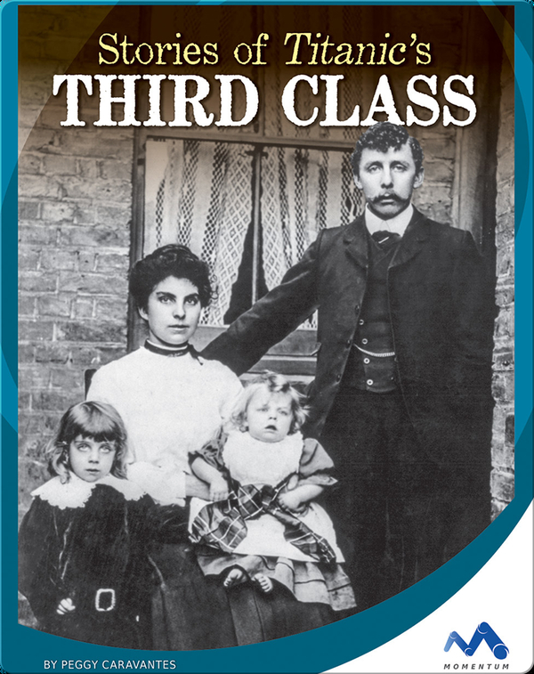 Stories of Titanic's Third Class