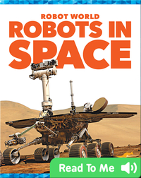 Robot World: Robots in Space