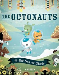 The Octonauts & the Sea of Shade