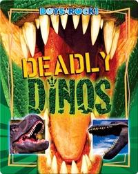 Deadly Dinos