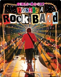 Inside a Rock Band