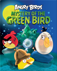 Angry Birds: Mystery of the Green Bird