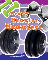 Heavy, Heavier, Heaviest