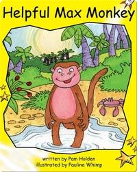 Helpful Max Monkey