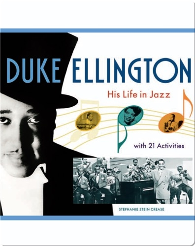 Duke Ellington: His Life in Jazz with 21 Activities