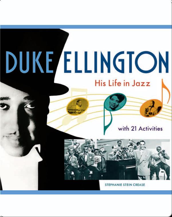 Duke Ellington: His Life in Jazz with 21 Activities