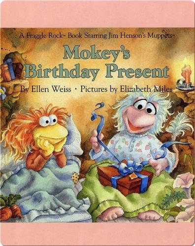 Mokey's Birthday Present